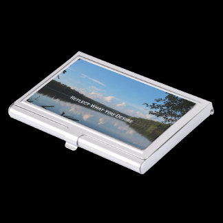 Reflect What You Desire Quote Loch Raven Reservoir Business Card Holder