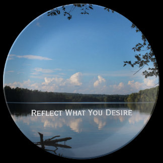 Reflect What You Desire Quote Loch Raven Reservoir Dinner Plate