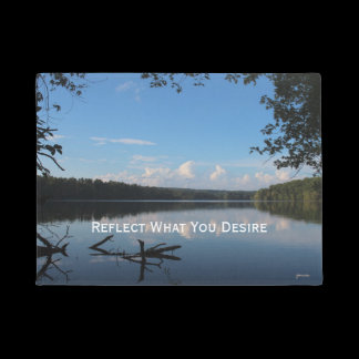 Reflect What You Desire Quote Loch Raven Reservoir Doormat