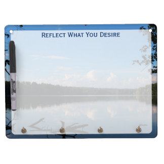 Reflect What You Desire Quote Loch Raven Reservoir Dry Erase Board With Keychain Holder