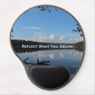Reflect What You Desire Quote Loch Raven Reservoir Gel Mouse Pad