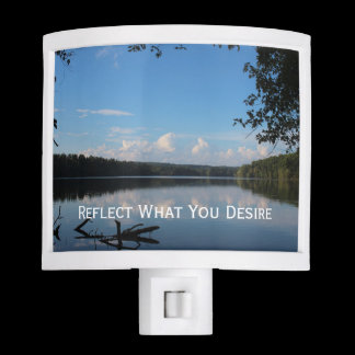Reflect What You Desire Quote Loch Raven Reservoir Night Light