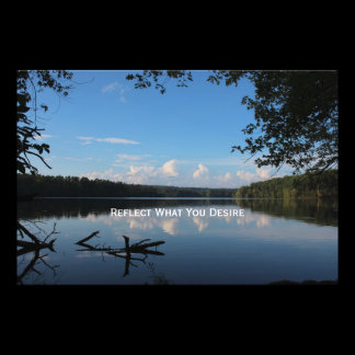Reflect What You Desire Quote Loch Raven Reservoir Photo Print