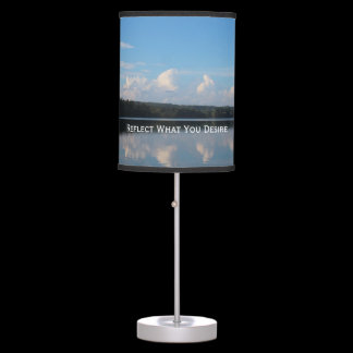 Reflect What You Desire Quote Loch Raven Reservoir Table Lamp