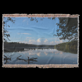 Reflect What You Desire Quote Loch Raven Reservoir Throw Blanket