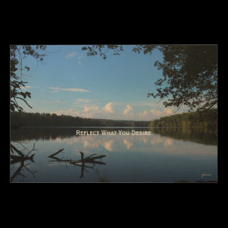 Reflect What You Desire Quote Loch Raven Reservoir Wood Wall Decor