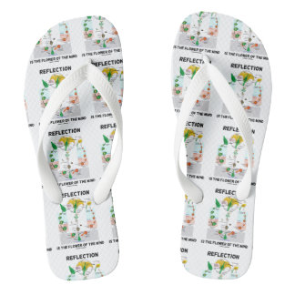 Reflection Is The Flower Of The Mind (Angiosperm) Flip Flops
