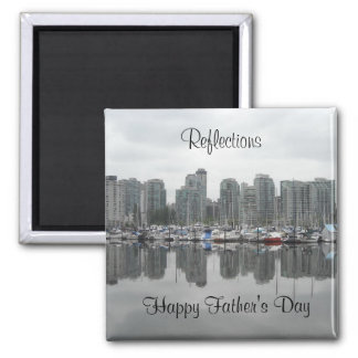 Reflections Father's Day 2 Inch Square Magnet