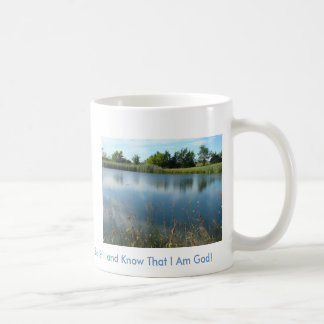 Reflections In The Pond, Be Still and Know That... Coffee Mug
