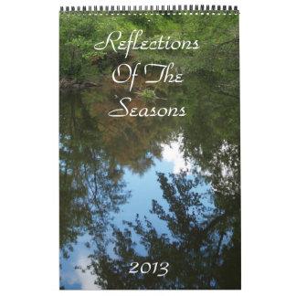 Reflections Of The Seasons 2013 Calendar