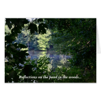 Reflections on the Pond in the Woods - note card