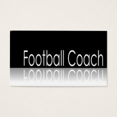 Reflective Text - Football Coach - Business Card at Zazzle
