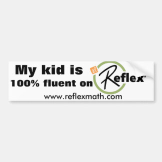 Reflex 100% math fact fluent bumper sticker
