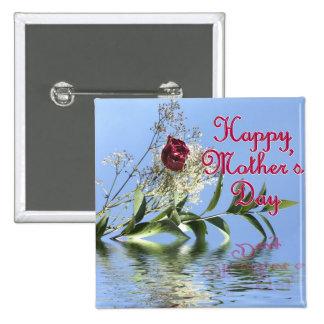 Reflexión atractiva feliz del día de madres pin cuadrada 5 cm