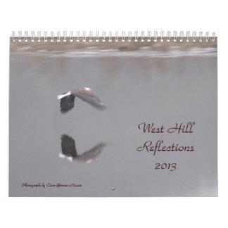 Reflexiones del oeste 2013, foto de la colina… calendario de pared