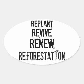 Reforestation! Oval Sticker