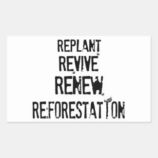 Reforestation! Rectangular Sticker