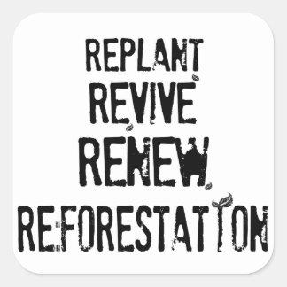 Reforestation! Square Sticker