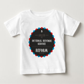 Reform The Tax Code Baby T-Shirt