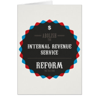 Reform The Tax Code Card