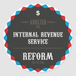 Reform The Tax Code Classic Round Sticker