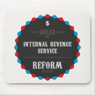 Reform The Tax Code Mouse Pad