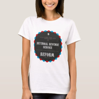 Reform The Tax Code T-Shirt