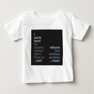 Reform The Welfare System Baby T-Shirt