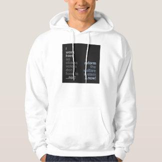 Reform The Welfare System Hooded Sweatshirt