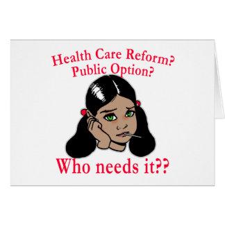 ¿Reforma de la atención sanitaria? ¿Quién la neces Tarjeta De Felicitación