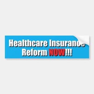 ¡Reforma del seguro de la atención sanitaria AHORA Pegatina Para Auto