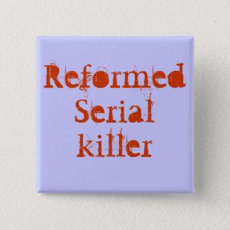 ReformedSerialkiller Button
