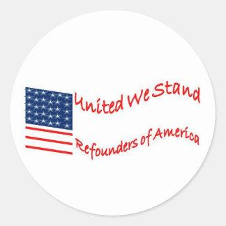 Refounders de América Pegatina Redonda