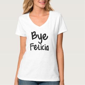 Refrán divertido de Felicia del adiós Playera