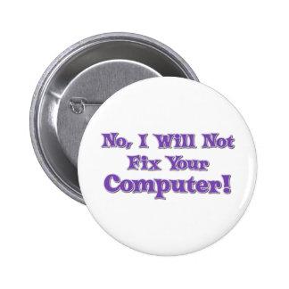Refrán divertido sobre los ordenadores pin redondo de 2 pulgadas