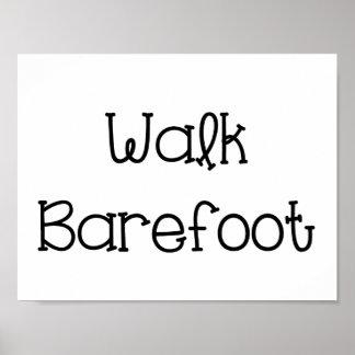 Refranes descalzos del texto del paseo póster