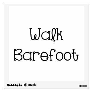 Refranes descalzos del texto del paseo vinilo adhesivo