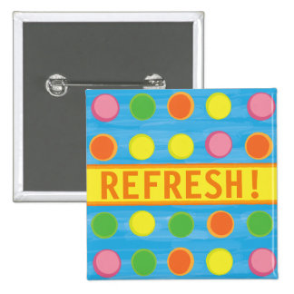 Refresh - Fruity Colorful Polka Dots on Aqua Blue Pinback Button
