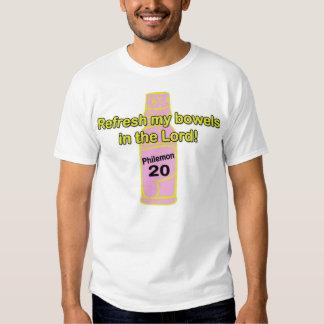 Refresh My Bowels Tee Shirt