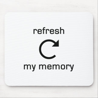 Refresh my Memory (black text) Mouse Pad