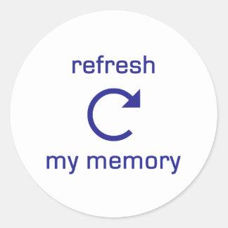 Refresh my Memory (blue text) Classic Round Sticker