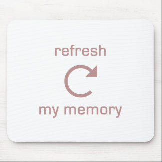 Refresh my Memory (pink text) Mouse Pad