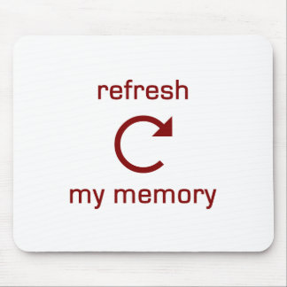 Refresh my Memory (red text) Mouse Pad