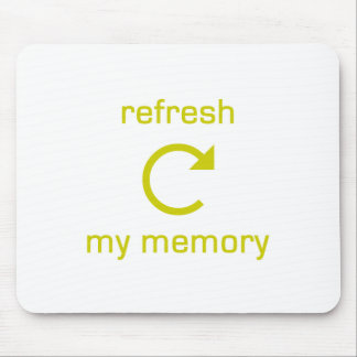 Refresh my Memory (yellow text) Mouse Pad