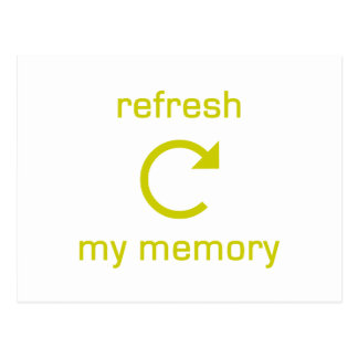 Refresh my Memory (yellow text) Postcard