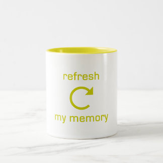 Refresh my Memory (yellow text) Two-Tone Coffee Mug