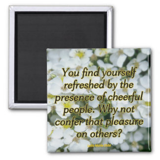Refreshed by Cheerfulness Magnet