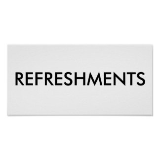 REFRESHMENTS POSTER