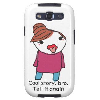 Refresque la historia Bro, dígala otra vez Galaxy S3 Funda