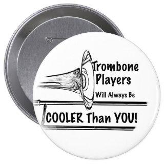 Refrigerador del músico del Trombone que usted Pin Redondo De 4 Pulgadas